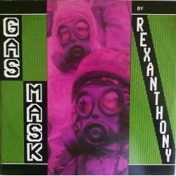 Rexanthony ‎– Gas Mask