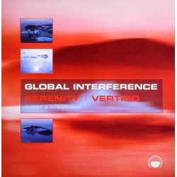 Global Interference ‎– Serenity / Vertigo