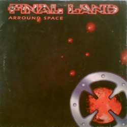 Final Land ‎– Arround Space