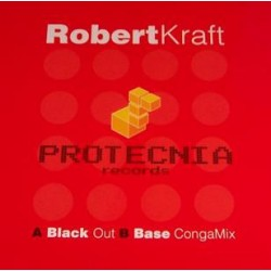 Robert Kraft ‎– Black Out / Base Conga Mix