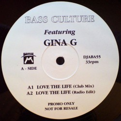 Bass Culture Featuring Gina G - Love The Life