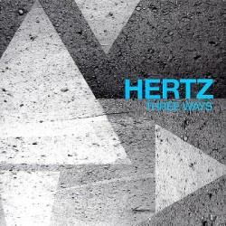 Hertz ‎– Three Ways