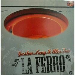 Gaston Zany & Alex Evo – La Ferro