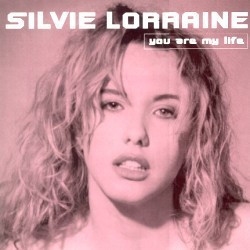 Silvie Lorraine ‎– You Are My Life