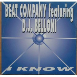 Beat Company Feat. D.J. Belloni ‎– I Know