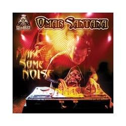 Omar Santana – Make Some Noise