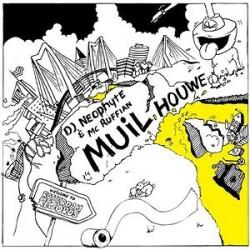 DJ Neophyte & MC Ruffian - Muil Houwe