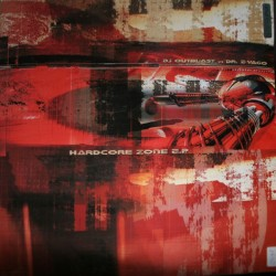 DJ Outblast vs. Dr. Z-Vago – Hardcore Zone E.P