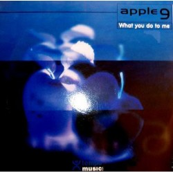 Apple 9 ‎– What You Do To Me