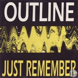 Outline – Just Remember