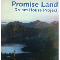 Dream House Project – Promise Land