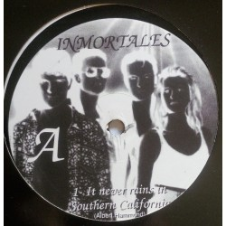 The Inmortales ‎– It Never Rains In Southern California