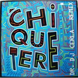 Chiquetere Band – Chiquetere (Dr. DJ Cerla Remixes.NACIONAL)