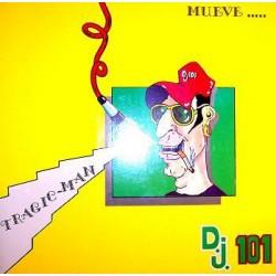 DJ 101 - Tragic-Man
