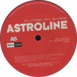 Astroline / Empyre - Close My Eyes / Fantasy