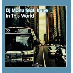 DJ Manu Feat. Irene - In This World
