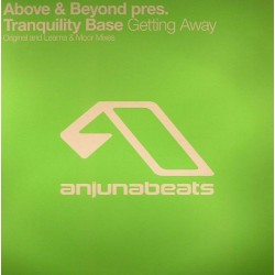 Above & Beyond Pres. Tranquility Base - Getting Away