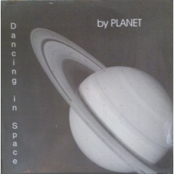 Planet ‎– Dancing In Space