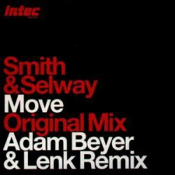 Smith & Selway - Move (TECHNO)
