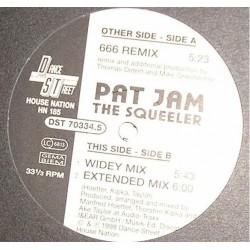 Pat Jam – The Squeeler