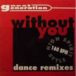 Next Generation ‎– Without You