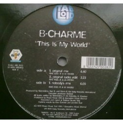 B-Charme ‎– This Is My World (BABY RECORDS)