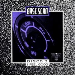 Base Scan - Disco D. / I Feel Good