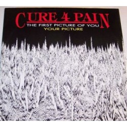 Cure 4 Pain ‎– The First Picture Of You