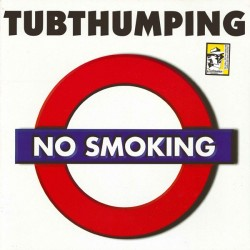 No Smoking ‎– Tubthumping