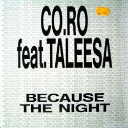 Co.Ro. – Because The Night (2 MANO,TEMAZO SELLO BOY RECORDS)