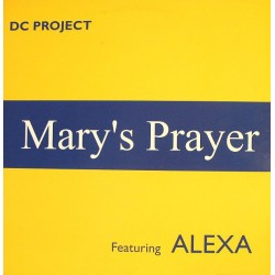DC Project Featuring Alexa - Mary's Prayer
