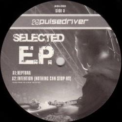 Pulsedriver - Selected E.P.(MELODIA Y CABRA,DISCAZO DE PULSEDRIVER¡¡)
