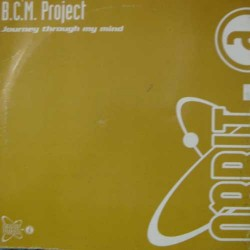 BCM Project ‎– Journey Through My Mind (ORBIT-A)