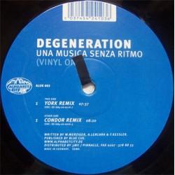 Degeneration – Una Musica Senza Ritmo
