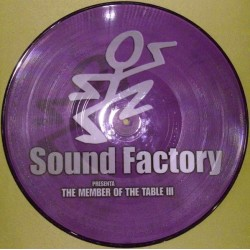 Sound Factory - The Members Of The Table III (TEMAZO SOUND FACTORY¡¡)