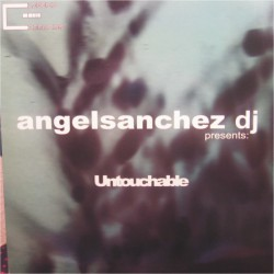 Angel Sanchez - Untouchable