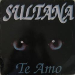 Sultana - Te Amo