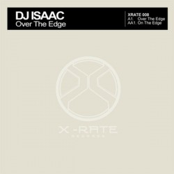 DJ Isaac - Over The Edge / On The Edge