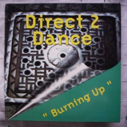 Direct 2 Dance ‎– Burning Up