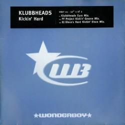 Klubbheads – Kickin' Hard (wonderboy)
