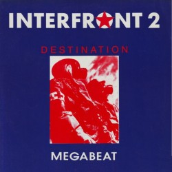Interfront 2 – Destination (COPIA NUEVA,PORTADA GENERICA.SELLO MEGABEAT¡)