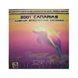 2001 Canarias  – Comin' Up Strong  / Viva Canarias