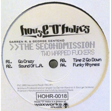 House O' Holics – The Second Mission (Two Warped Fuckers)
