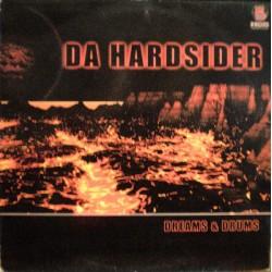 Da Hardsider – Dreams & Drums