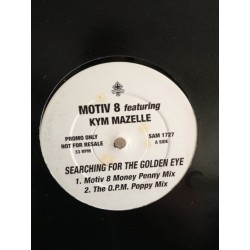 Motiv 8 & Kym Mazelle - Searching For The Golden Eye  (SELLO ETERNAL)