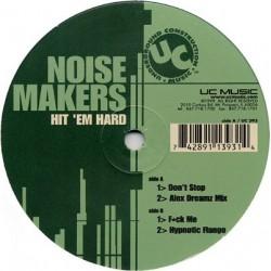 Noise Makers – Hit 'Em Hard
