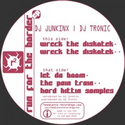 DJ Junkinx / DJ Tronic ‎– Run For The Border EP