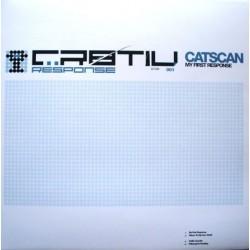 Catscan – My First Response