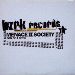 Menace II Society ‎– Son Of A Bitch