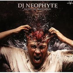 DJ Neophyte – Back In My Brain Again